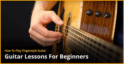 fingerstyle tutorial for beginners how to play fingerstyle guitar guitar lesson