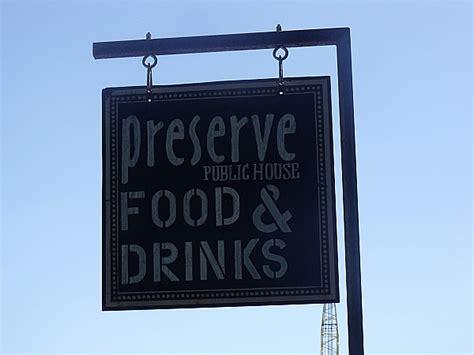 preserve public house preserve public house winters california mama likes to cook