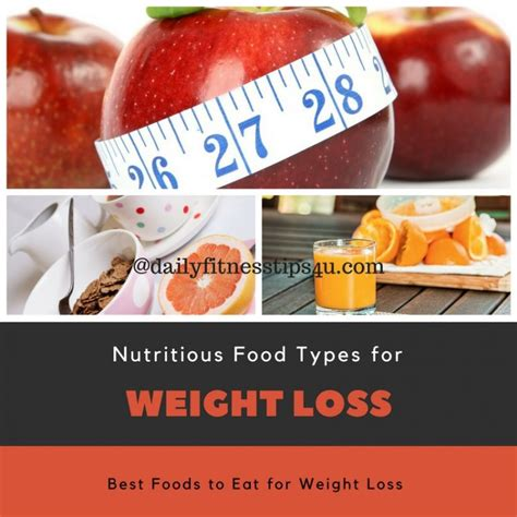 4 weight loss types best foods to eat nutritious food types for weight loss