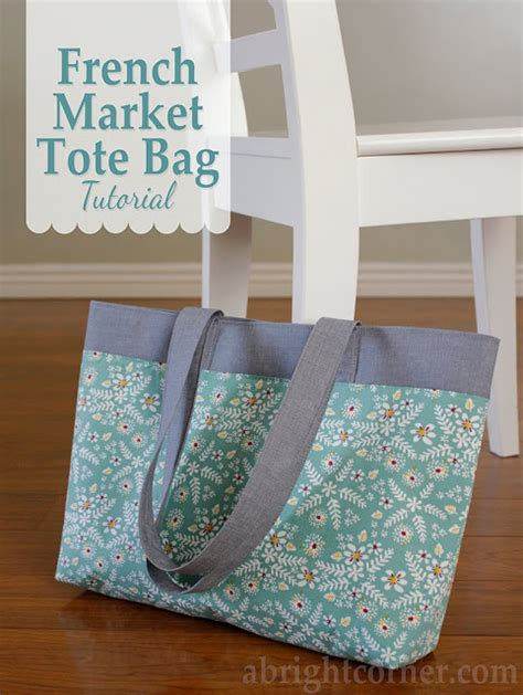 pattern for a tote bag with lining a bright corner french market tote bag tutorial