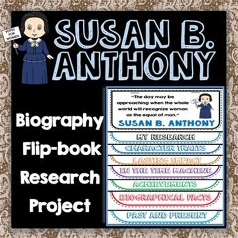 biography flip book susan b anthony biography research project flip book