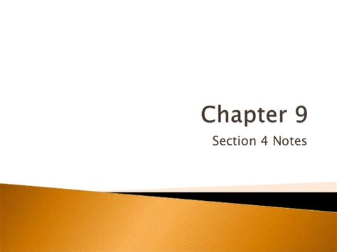 Chapter 9 Section 4 chapter 9 section 4 notes