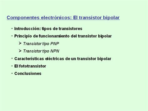principio de funcionamiento transistor bipolar componentes electr 243 nicos el transistor bipolar monografias