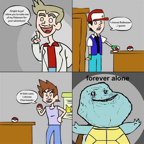 Squirtle Meme - squirtle is forever alone meme by crimson3tide memedroid