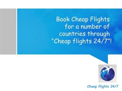 how to find cheap flights 7 continents 1 passport book cheap flights for a number of countries through