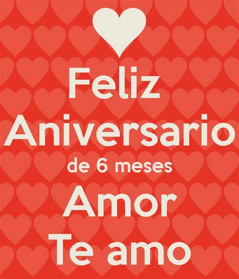 imagenes que digan un mes de novios feliz aniversario de 6 meses amor te amo png 600 215 700