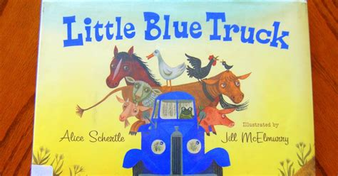 libro little blue truck leads story time quot little blue truck quot with craft she s crafty