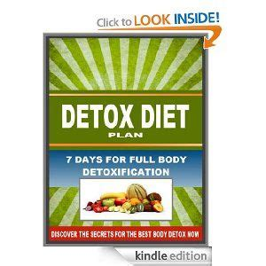 Complete Detox Diet by Detox Diet Plan 7 Days For Detoxification