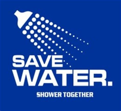Shower Together by Save Water Shower Together Quotes Quotesgram