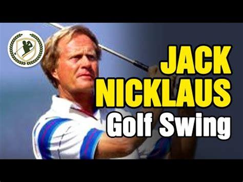 jack nicklaus slow motion swing jack nicklaus swing slow motion pro golf swing analysis