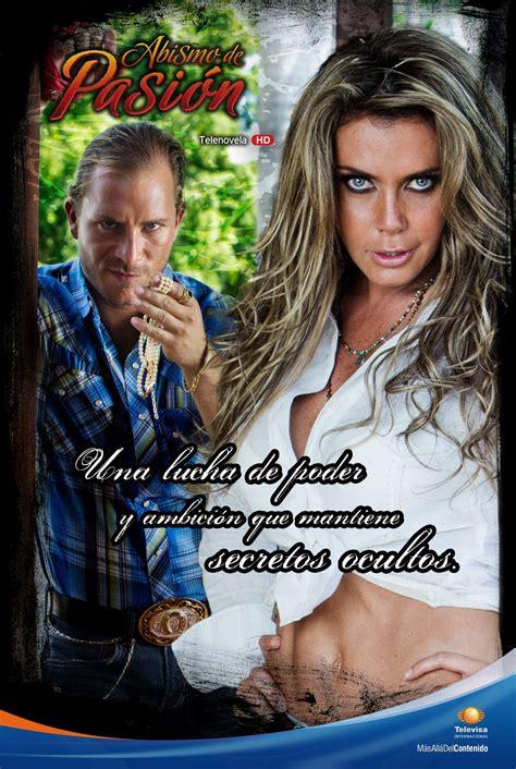 poster de novelas y series posters de abismo de pasion en alta calidad telenovela