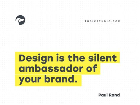 design is the silent ambassador of your brand expert tips 20 wise quotes about branding tubik studio