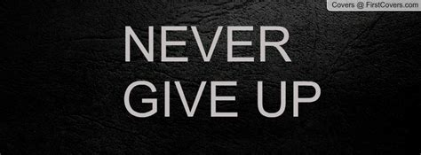 Quotes About Never Giving Up In Sports