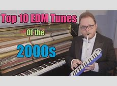Top 10 Electronic Dance Music of the 2000s - YouTube 2000s Dance Songs List