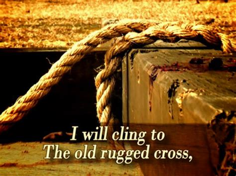 i still cling to the rugged cross quot oh that rugged cross my salvation quot by presser ruby