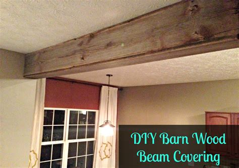 How To Cover Beams On Ceiling by Diy Reclaimed Barn Wood Beam Covering