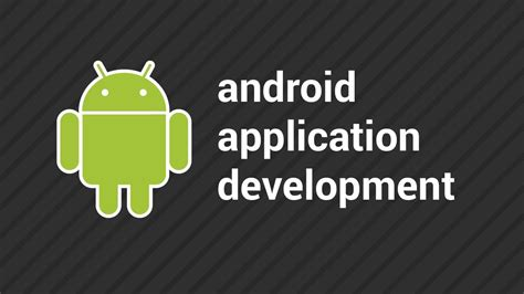 tutorial on android app development top tutorials for android app development education news