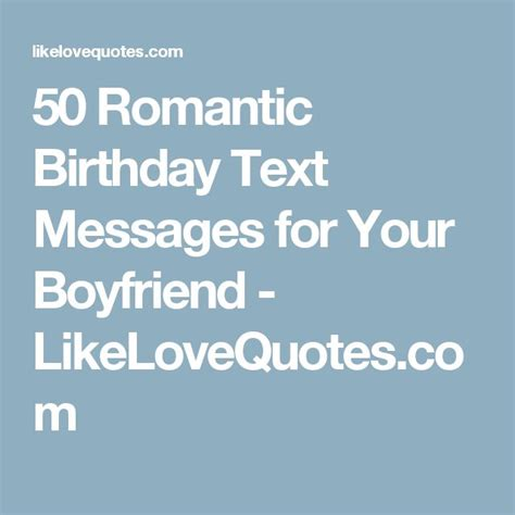 wishes for boyfriend sms best 25 birthday messages ideas on