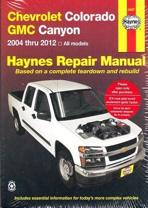 auto manual repair 2012 chevrolet colorado regenerative braking 2004 2012 chevrolet colorado gmc canyon haynes repair manual