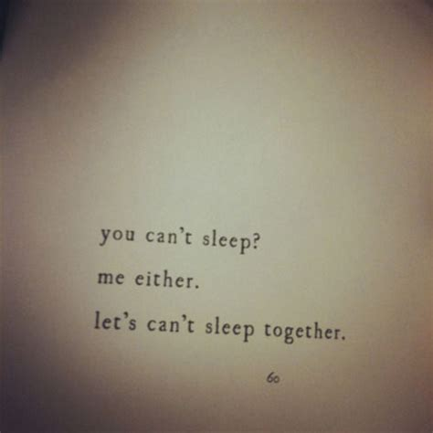 you can t sleep me either let s can t sleep together