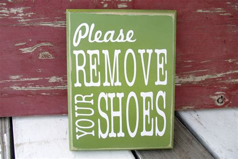no shoes in house sign do you wear your shoes inside and ask guests to do the same
