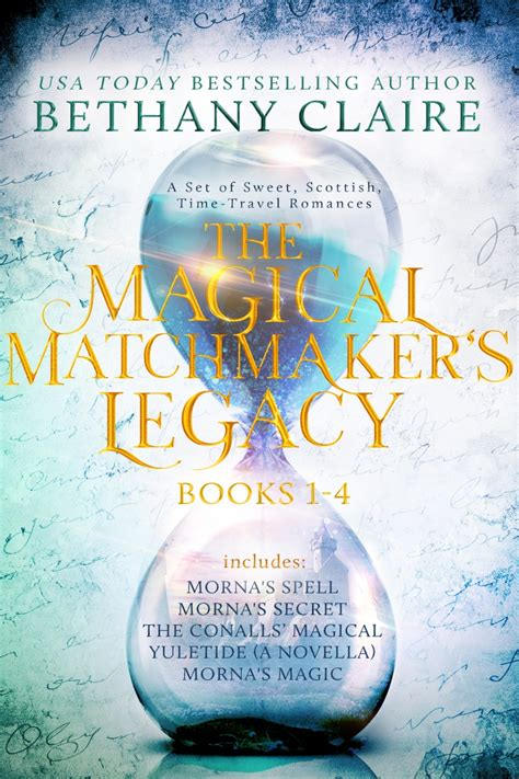morna s ghost a sweet scottish time travel the magical matchmaker s legacy volume 8 books the magical matchmaker s legacy books 1 4 bethany