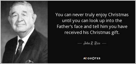 john  rice quote     enjoy christmas