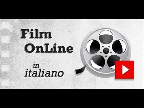 guardare film gratis in italiano come vedere film gratis in hd e in italiano su pc youtube