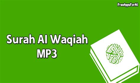 download mp3 al quran surat waqiah surah al waqiah mp3 android apps on google play