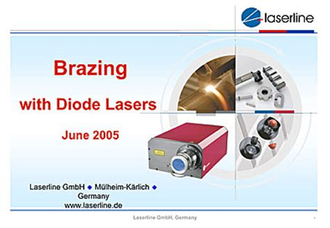 diode laser brazing 070815 presentation showing brazing with diode lasers design for laser manufacture
