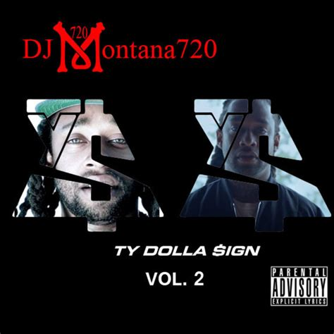 Ty Dolla Sign Ty Dolla Sign Vol 2 Hosted By Montana720 Ty Dolla Sign House 2