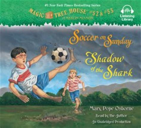 magic tree house soccer on sunday magic tree house books 52 53 by mary pope osborne books on tape