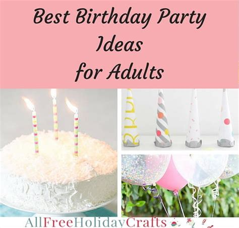 birthday themes for adults list best birthday party ideas for adults
