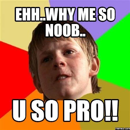 Internet Noob Meme - image gallery pro meme