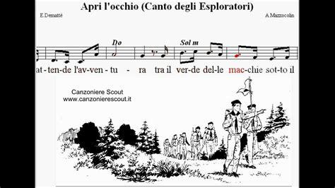 canto dell testo apri l occhio canto degli esploratori canto scout