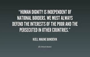 Upholding Human Dignity Essay by Borders Quotes Image Quotes At Relatably