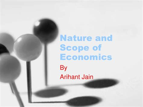 Nature And Scope Of Managerial Economics Mba by Nature And Scope Of Economics