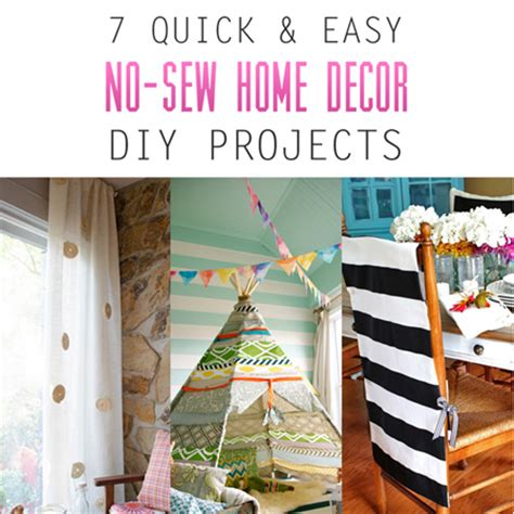 sewing ideas for home decorating 7 quick and easy no sew home decor diy projects the