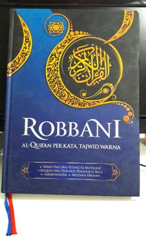 Al Quran Tafsir Per Kata Tajwid Robbani A4 bukukita robbani a4 al quran per kata tajwid warna biru