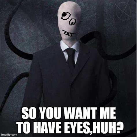 Slenderman Memes - slenderman meme imgflip