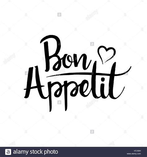 bon appétit bon appetit handwritten lettering modern vector hand