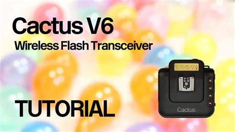 tutorial flash canon cactus v6 flash trigger tutorial remote power control