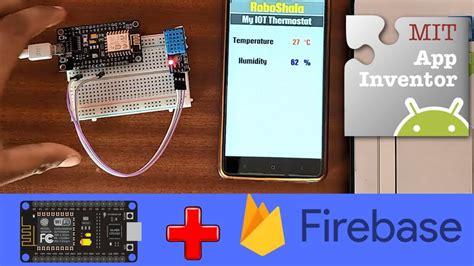 firebase iot tutorial nodemcu firebase make your own iot aap youtube