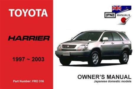 service manual how does cars work 1997 toyota celica electronic throttle control toyota toyota harrier 1997 2003 owners manual engine model 5s fe 2az fe 1mz fe 186976031x