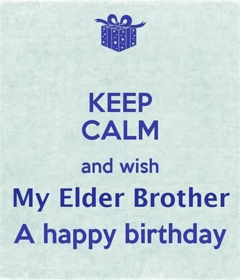 Elder Quotes For Birthday Best Greetings Birthday Wishes For Elder Brother