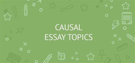 Causal Essay Topics by 110 Causal Essay Topics For College Students Exles Ideas Tips