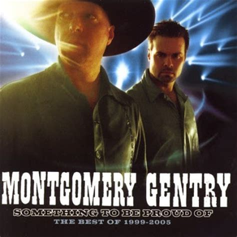 montgomery gentry speed video el rancho something to be proud of the best of 1999 2005