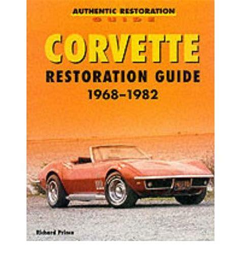 books about how cars work 1968 chevrolet corvette navigation system corvette restoration guide 1968 1982 sagin workshop car manuals repair books information
