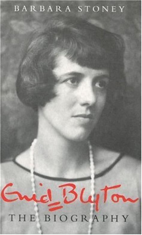 biography of enid blyton enid blyton the biography by barbara stoney