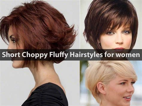 Choppy Hairstyles For Hair by 10 Choppy Fluffy Hairstyles For Hairstyle